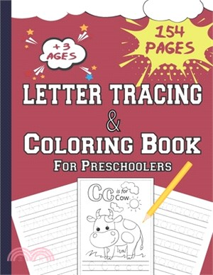 Letter tracing and coloring book for preschoolers: For Kids Ages 3-5 - Fun Animal Alphabet and Activity/Coloring Book - Extra Handwriting Pages For Pr