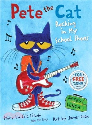 Pete the Cat Rocking in My School Shoe (1精裝+1CD) 韓國Two Ponds版