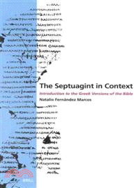 The Septuagint in Context—Introduction to the Greek Version of the Bible
