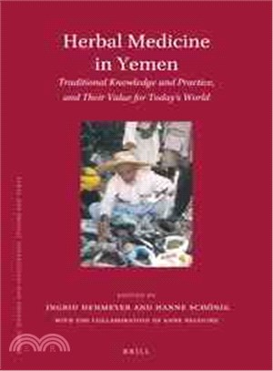 Herbal Medicine in Yemen—Traditional Knowledge and Practice, and Their Value for Today's World