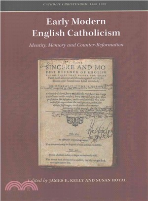 Early Modern English Catholicism ― Identity, Memory and Counter-reformation