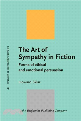 The Art of Sympathy in Fiction—Forms of Ethical and Emotional Persuasion