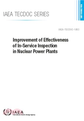 Improvement of Effectiveness of In-Service Inspection in Nuclear Power Plants