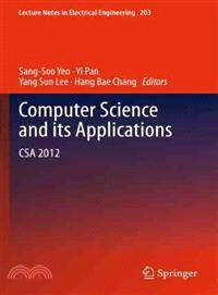 Computer Science and Its Applications ─ CSA 2012
