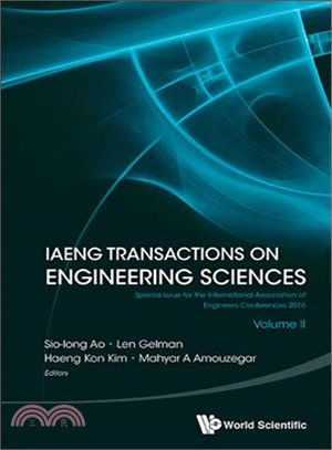 Iaeng Transactions on Engineering Sciences ─ Special Issue for the International Association of Engineers Conferences 2016